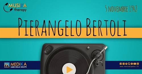 MusikaTherapy - Le 3 Canzoni più belle di Pierangelo Bertoli