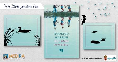 Gli anni invisibili - Rodrigo Hasbún
