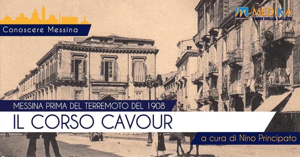 Messina prima del terremoto - Il Corso Cavour
