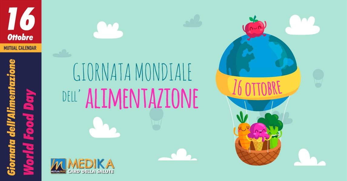 16 Ottobre 2020 - Giornata Mondiale dell'Alimentazione
