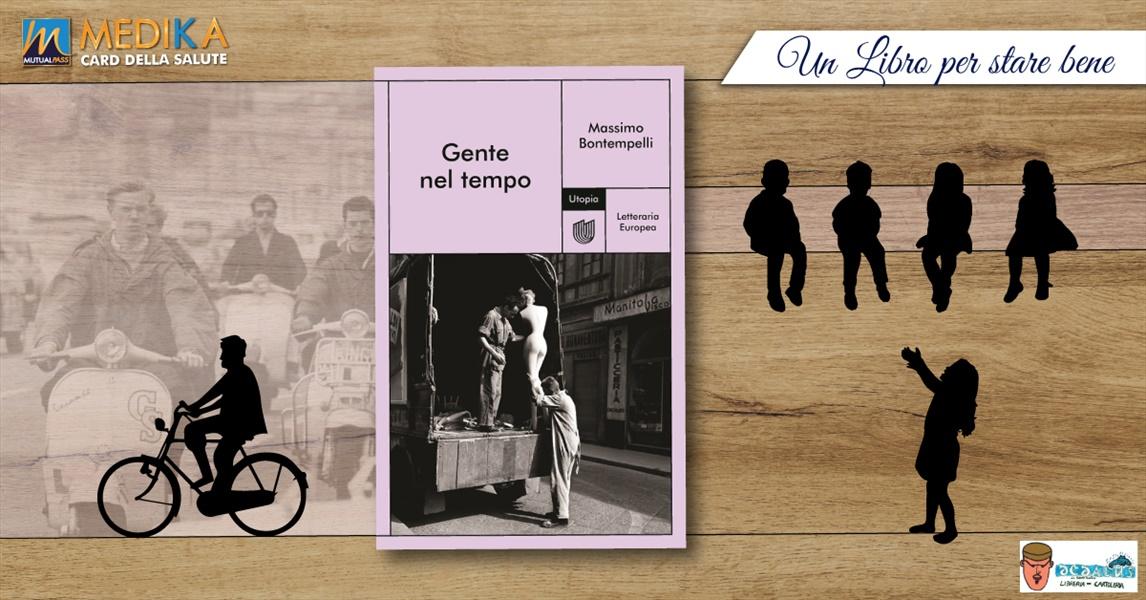 Gente nel tempo - Massimo Bontempelli