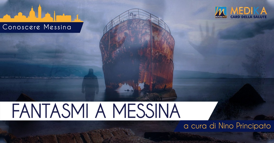 Fantasmi a Messina