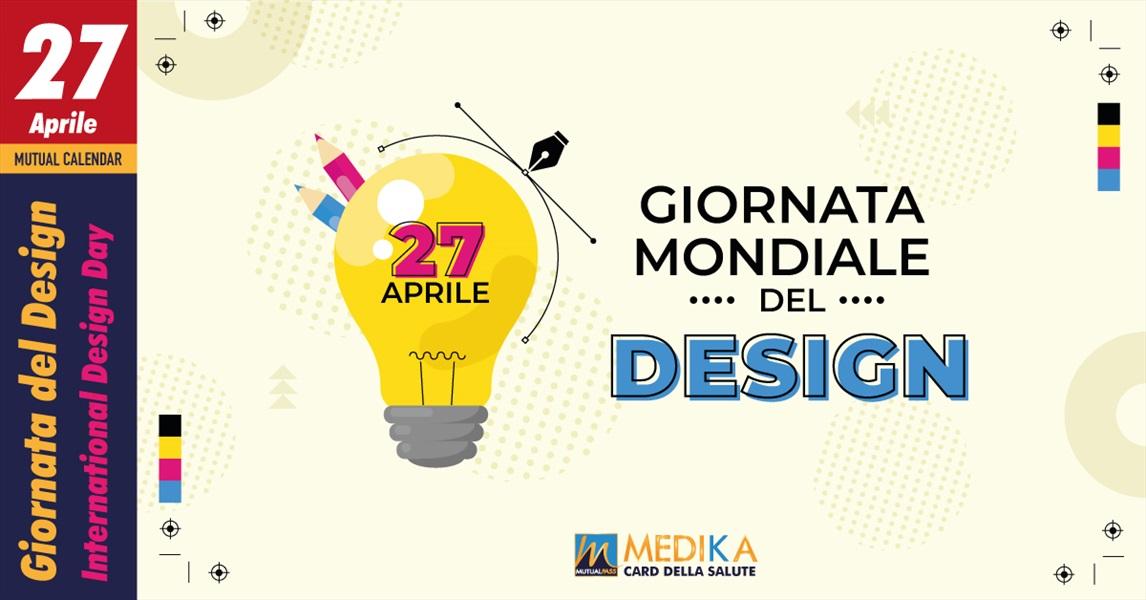 Giornata Mondiale del Design // 27 aprile 2021