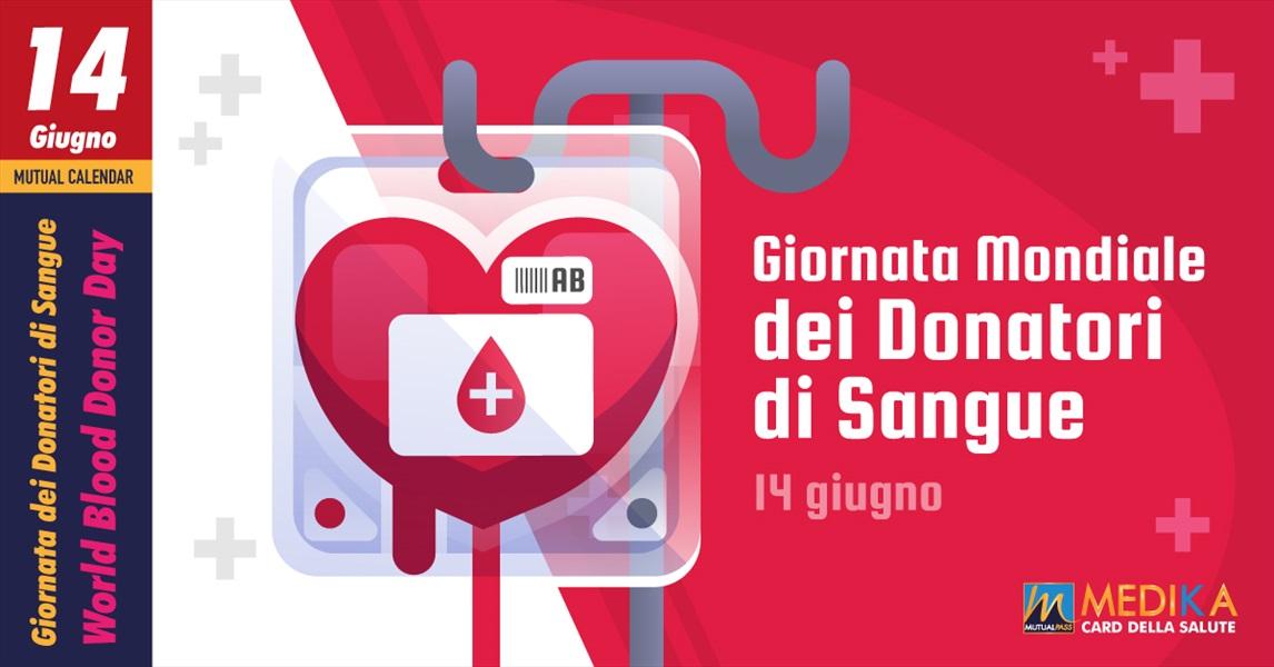 Giornata Mondiale dei Donatori di Sangue // 14 giugno