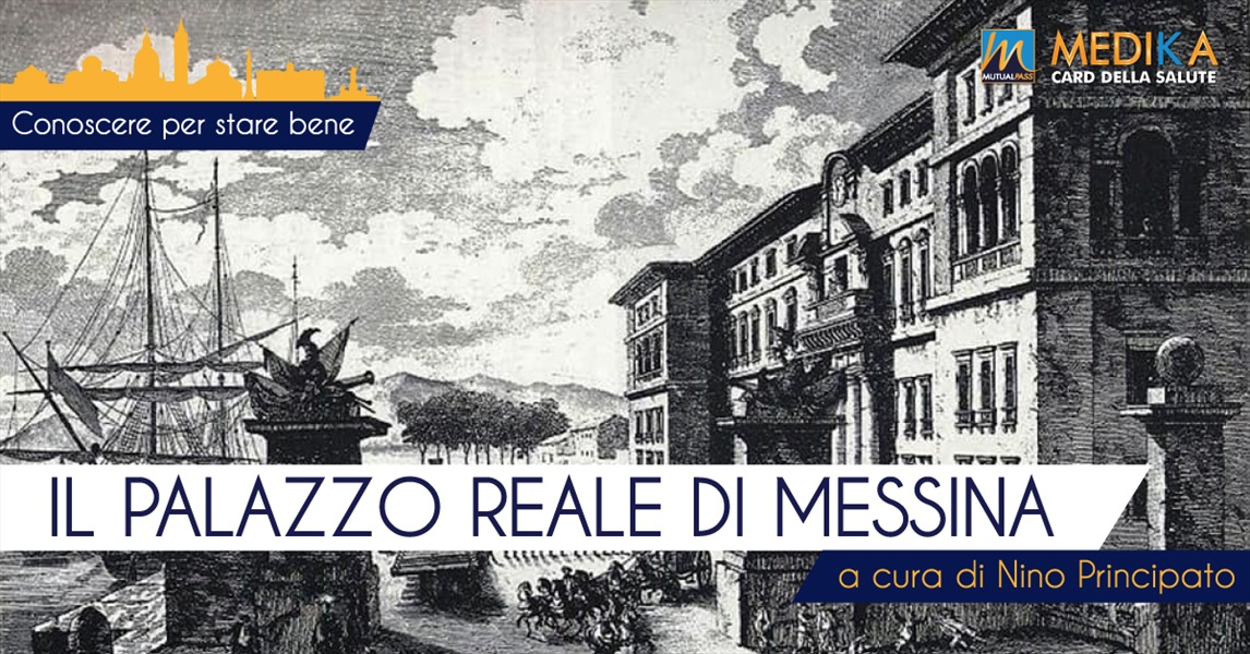 Il Palazzo Reale di Messina
