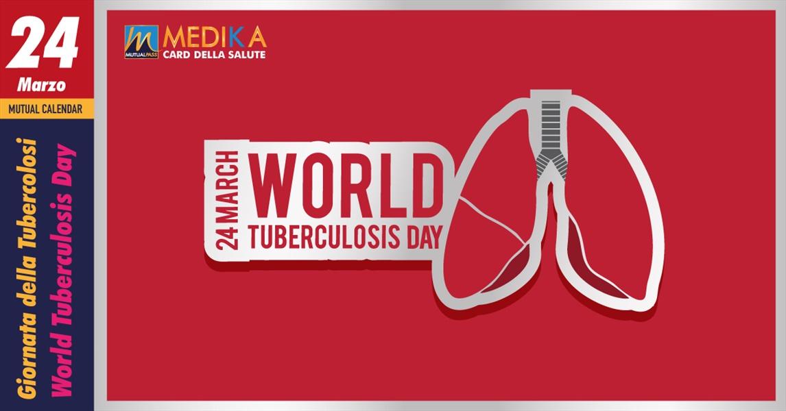 Giornata Mondiale della Tubercolosi // 24 Marzo